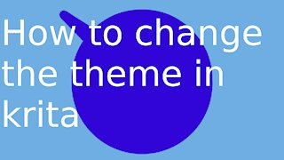 how to change theme in krita.