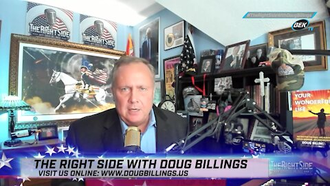 The Right Side with Doug Billings - August 23, 2021