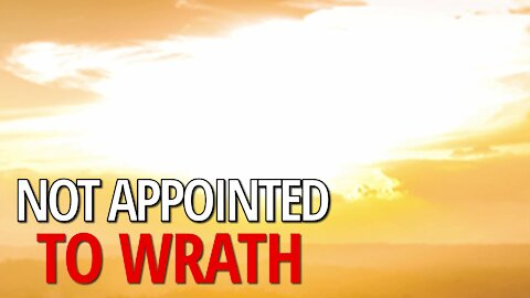 Not Appointed To Wrath