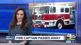 Mesa fire captain passes away