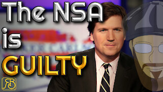 Not only was Tucker Carlson right, but the NSA absolutely lied