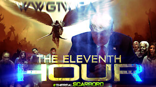 The Eleventh Hour | Trump 2020 | @therealSCARBORO