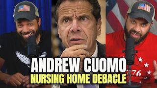 Andrew Cuomo Nursing Home Debacle