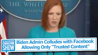 """Biden Admin Colludes with Facebook — Allowing Only """"Trusted Content"""""""