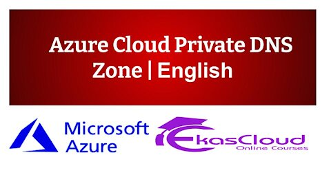 #Azure Cloud Private DNS Zone   Ekascloud   English