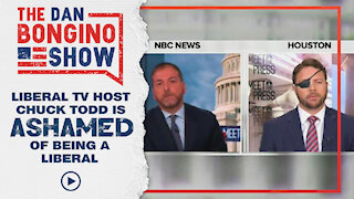 Liberal Tv Host Chuck Todd Is Ashamed Of Being A Liberal