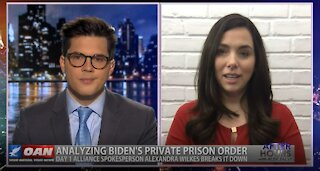 After Hours - OANN Biden Private Prisons with Alexandra Wilkes