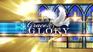 Grace and Glory 12/27/2020
