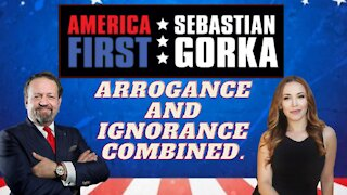 Arrogance and ignorance combined. Stephanie Hamill with Sebastian Gorka on AMERICA First