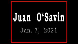JUAN O' SAVIN - Jan. 2021