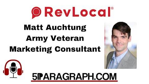 Matt Auchtung, Army Veteran and Digital Marketing Consultant at Revlocal