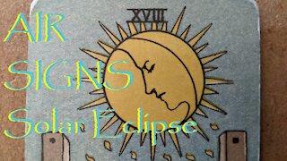 Aquarius Gemini Libra June 2021 Solar Eclipse Tarot Reading