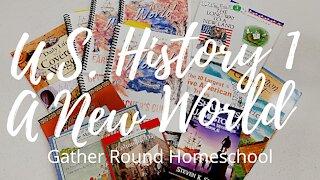 Gather Round Homeschool // LOOK INSIDE: US History 1 A New World // Homeschool Curriculum