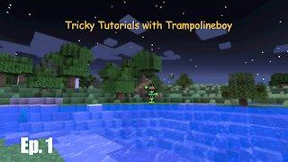 Tricky Tutorials with Trampolineboy: Episode 1 - THE BEGINNING