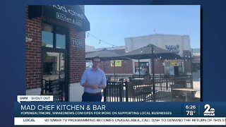 """Mad Chef Kitchen & Bar says """"We're Open Baltimore!"""""""