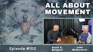 All About Movement *Part 1* with John McDermott