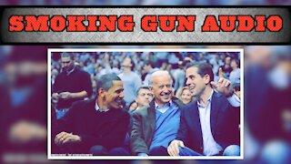 Smoking Gun Audio of Hunter Biden