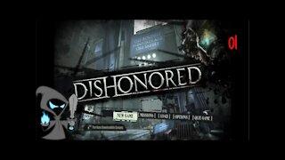 Dishonored Episode 1 We begin!