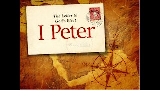 Part 1 of the study of the Book of First Peter