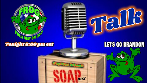 Patriot Soapbox Talk Tue. 8:00 pm est