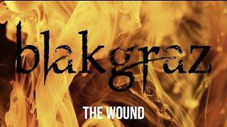 The Wound by Blakgraz