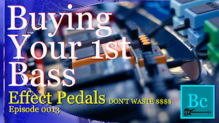 Bass Effect Pedals. How to avoid wasting your money!