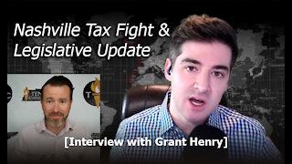 Nashville Tax Fight & Legislative Update With Grant Henry - Interview