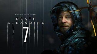 Death Stranding | PC | Part 7