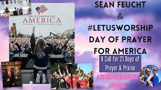 Sean Feucht & #LetUsWorship Day of Prayer for America