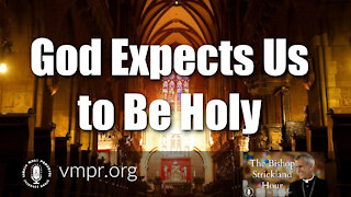13 Apr 21, The Bishop Strickland Hour: God Expects Us To Be Holy