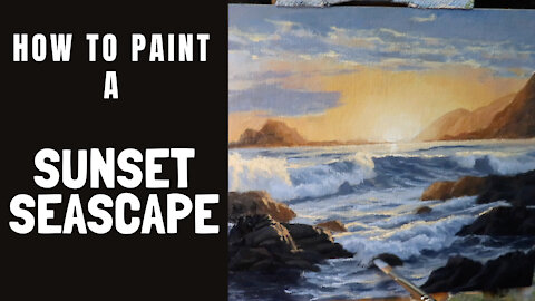 How to Paint a SUNSET SEASCAPE