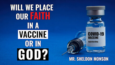 Will We Place Our Faith in a Vaccine or in God?