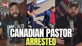 Canadian Pastor Arrested