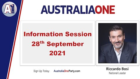 AustraliaOne Party - Information Session - 28th September 2021