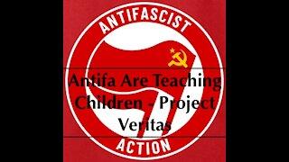 Antifa Are Teaching Children - Project Veritas