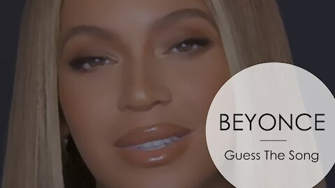 BEYONCE - GUESS THE SONG QUIZ
