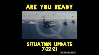 SITUATION UPDATE 7/22/21