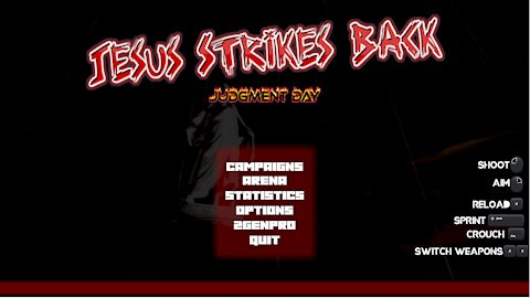 Banned From Steam! Jesus Strikes Back: Judgement Day! Playing the First Three Missions!