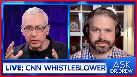 Cary Poarch – CNN Leaker at Project Veritas – on Ask Dr. Drew