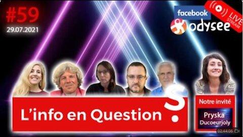 L'info en questions #59 avec Pryska Ducoeurjoly, journaliste indépendante - 29.07.21