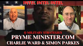 PRYMEMINISTER.COM W/ SPECIAL GUESTS CHARLIE WARD & SIMON PARKES_Q MILITARY STRATEGIES