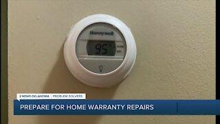 Prepare for home warranty repairs