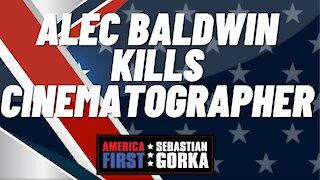 Sebastian Gorka FULL SHOW: Alec Baldwin kills cinematographer