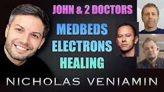 JOHN BAXTER & 2 DOCTORS DISCUSSES MEDBEDS, ELECTRONS AND HEALING WITH NICHOLAS VENIAMIN