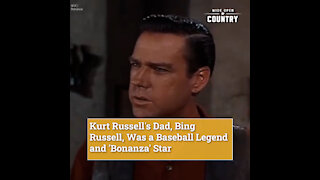 Kurt Russell's Dad, Bing Russell, Was a Baseball Legend and 'Bonanza' Star