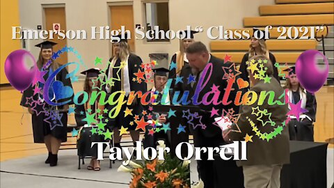"🎉Congratulations ""Taylor Orrell"" EHS Class of 2021 Graduation"