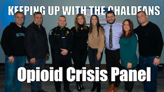 Keeping Up With the Chaldeans: Opioid Crisis Panel