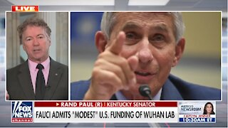 Rand Paul: Fauci Can't Investigate Himself Over Money Given To Wuhan Lab