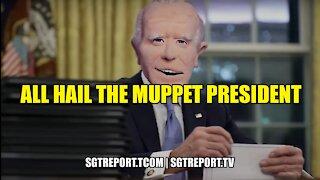 ALL HAIL THE MUPPET PRESIDENT