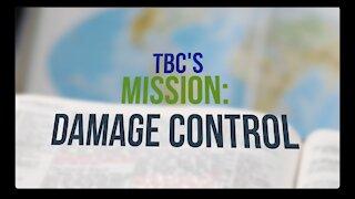 TBC's Mission: Damage Control